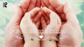 Download Doa Untuk Ibu Mengandung Mp3