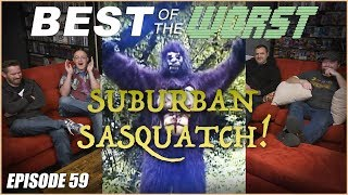 Best of the Worst: Suburban Sasquatch
