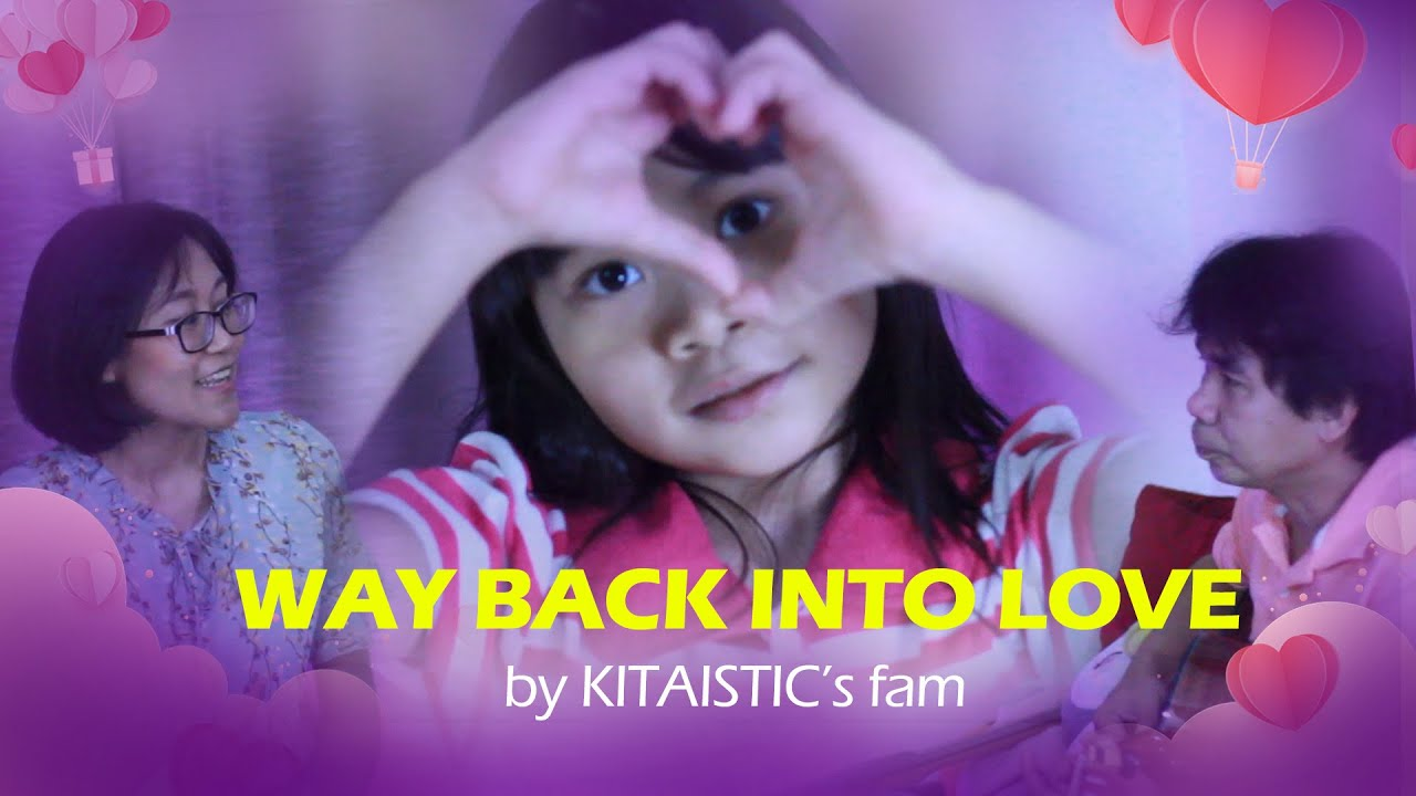 Way Back Into Love Music And Lyrics Ost Cover By Kitaistic S Family Youtube