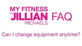 HOW TO: Change Equipment with My Fitness by Jillian Michaels