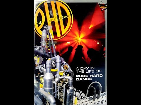 PHD - A Day In The Life Of: Pure Hard Dance DVD