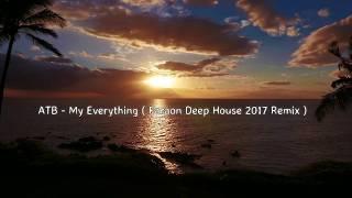 ATB My Everything 2017 Faraon Deep House Remix