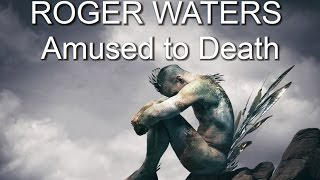 "ROGER WATERS ""Amused to Death"""
