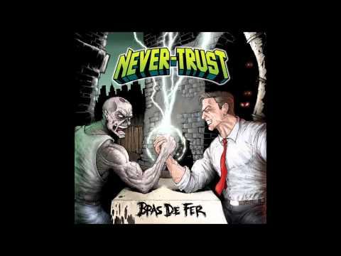 Never-Trust - Thrashcore Demonstration