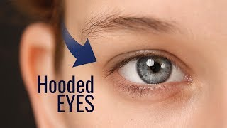 Do you know if you have hooded eyes?