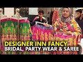 Designer Inn Bridal Fancy Party Wear & Saree Collection 2019 - LuckyOne Mall Karachi