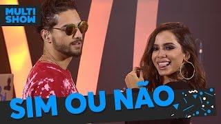 Sim ou Não | Anitta + Maluma | Música Boa Ao Vivo | Música Multisshow Video