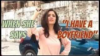 "When she shey ""I HAVE A BOYFRIEND "" | ashish chachlani |MB |ashish chanchlani girlfriend"