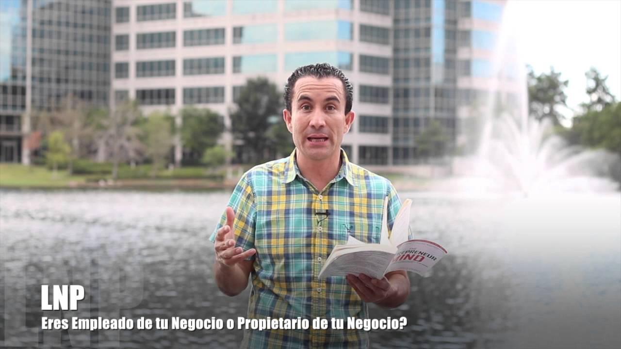 300 Empleado de Nuestro Negocio o Propietario de Nuestro Negocio? por Luis R Landeros