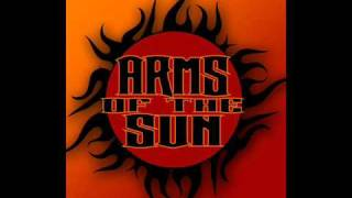 Arms Of The Sun - Give me time