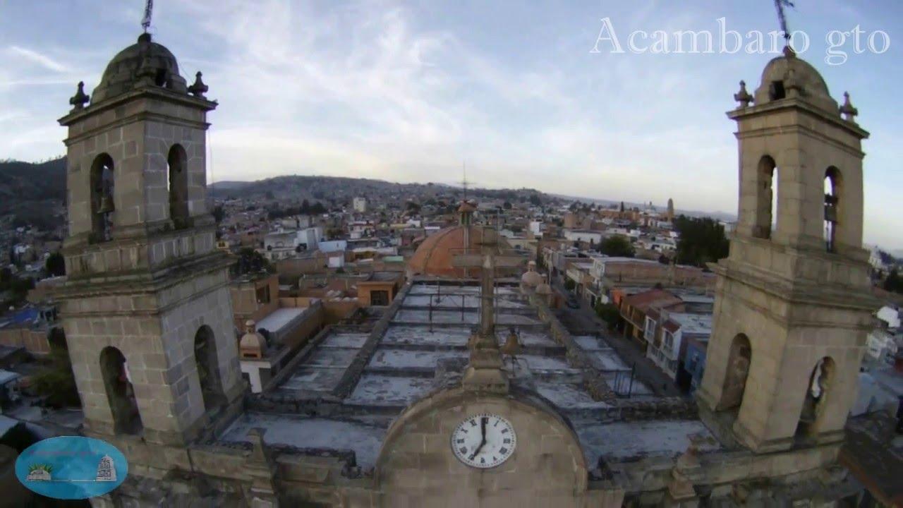 Conoce Acambaro Guanajuato Mexico Youtube