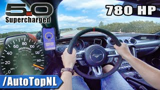 780HP FORD MUSTANG GT SUPERCHARGED on AUTOBAHN (No Speed Limit) by AutoTopNL