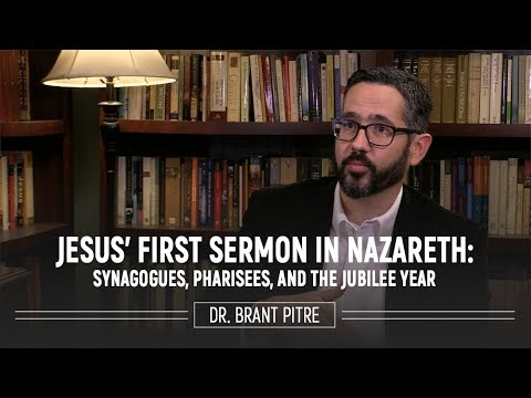 Jesus' First Sermon in Nazareth: Synagogues, Pharisees, and the Jubilee Year