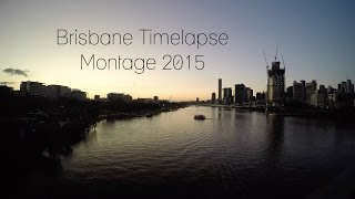 Brisbane Timelapse Montage 2015 - GoPro Hero 4 - 4K