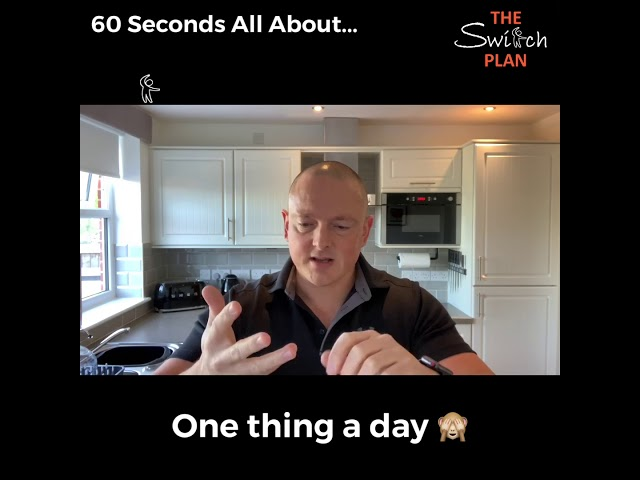 One thing a day