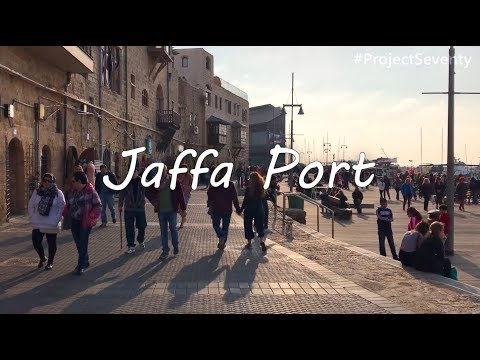 TWENTY FOUR of SEVENTY: Jaffa Port - One of the Oldest Ports in the World