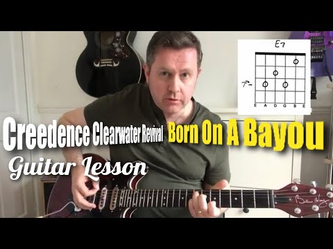 Born On The Bayou  - Creedence Clearwater Revival - Guitar Lesson (Guitar Tab)