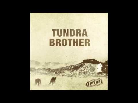 Tundra Brother - Holy Roller