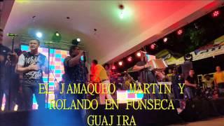 El Jamaqueo martineliasdiaz y rolando 8a