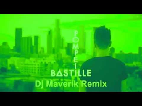 Bastille - Pompeii (Dj Maverik Remix) - FREE DOWNLOAD