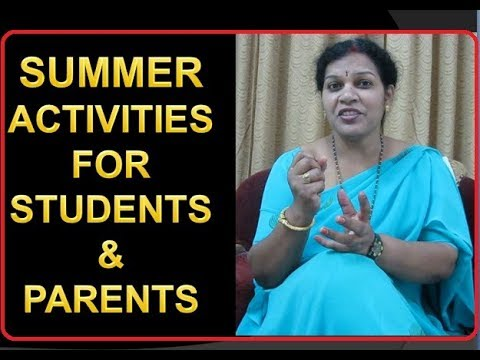 8 Tips To Utilize Summer Vacation - For Students & Parents