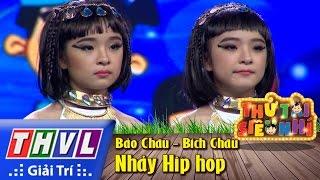 THVL | Thử tài siêu nhí – Tập 9: Nhảy HipHop – Bảo Châu, Bích Châu