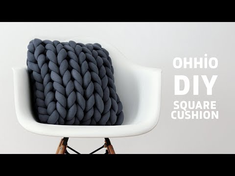 DIY: HOW TO MAKE A CHUNKY KNIT CUSHION WITH OHHIO BRAID