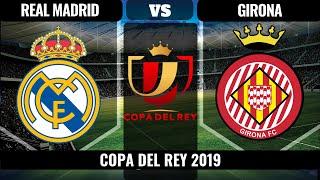 🔴Real Madrid vs Girona en VIVO 2019🔴| Espana Copa del Rey 2019 HD FIFA 19