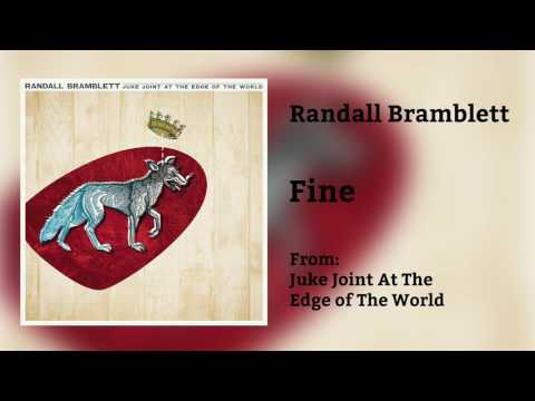 "Randall Bramblett - ""Fine"" [Audio Only]"