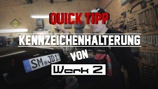 QUICK-TIPP | WERK 2 - Magnetkennzeichenhalterung | HOLYHALL