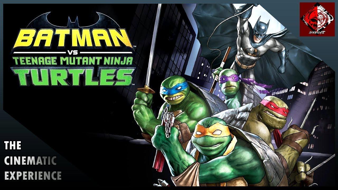 Download The Cinematic Experience: Batman vs Teenage Mutant Ninja Turtles Audio Commentary