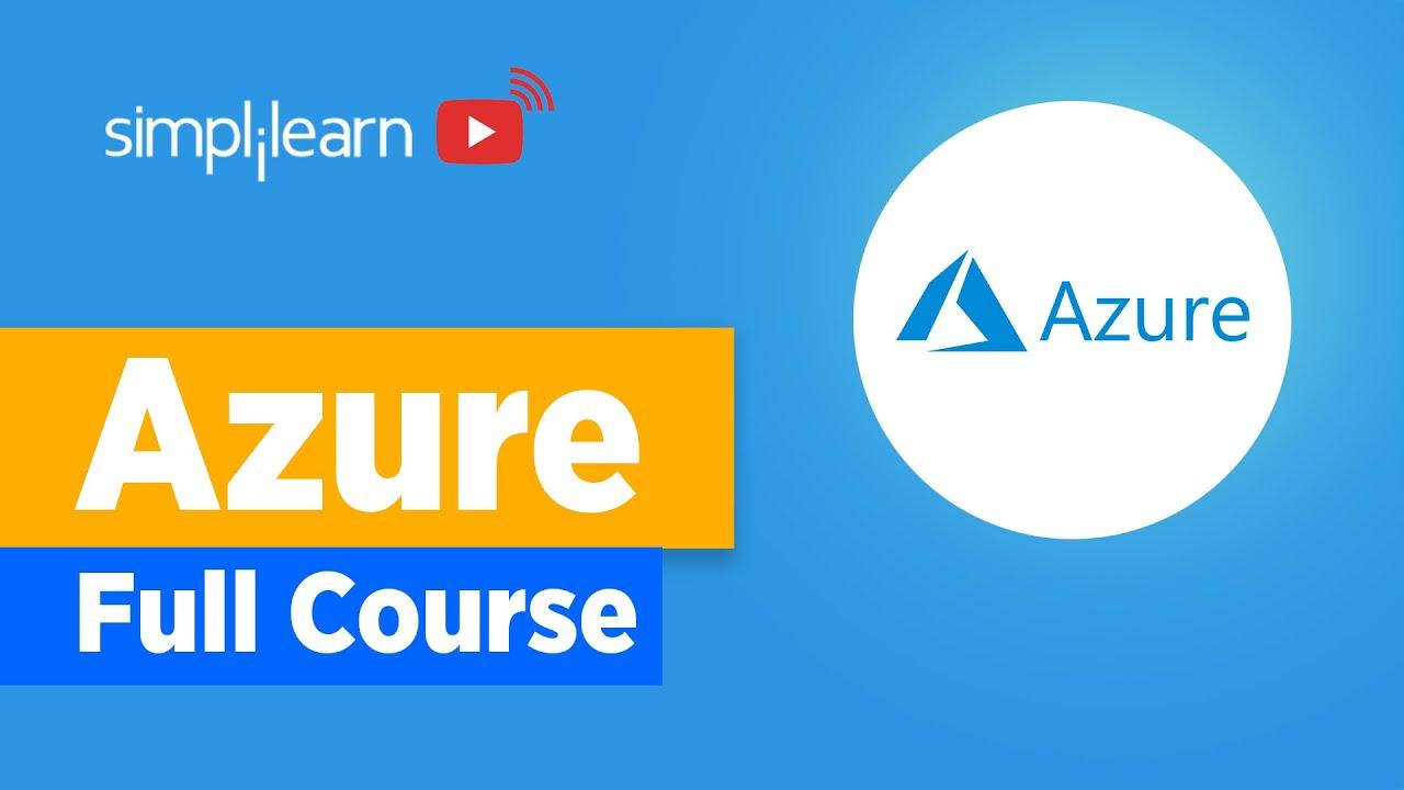 Azure Full Course   Azure Tutorial For Beginners   Microsoft Azure Training