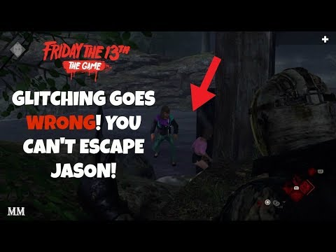 WHEN GLITCHING GOES WRONG! YOU CAN'T ESCAPE JASON! | Friday the 13th: The Game