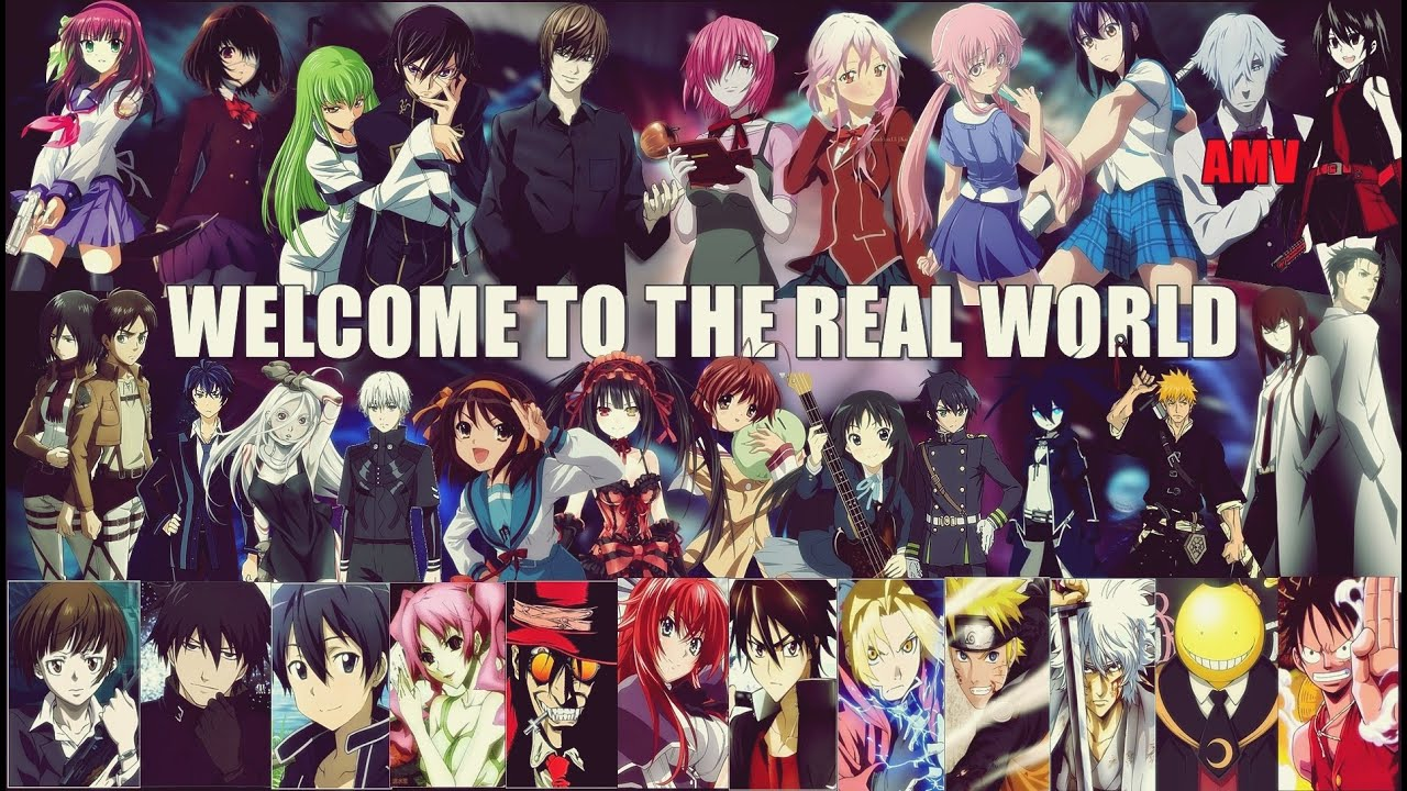Anime mix welcome to the real world 「amv」