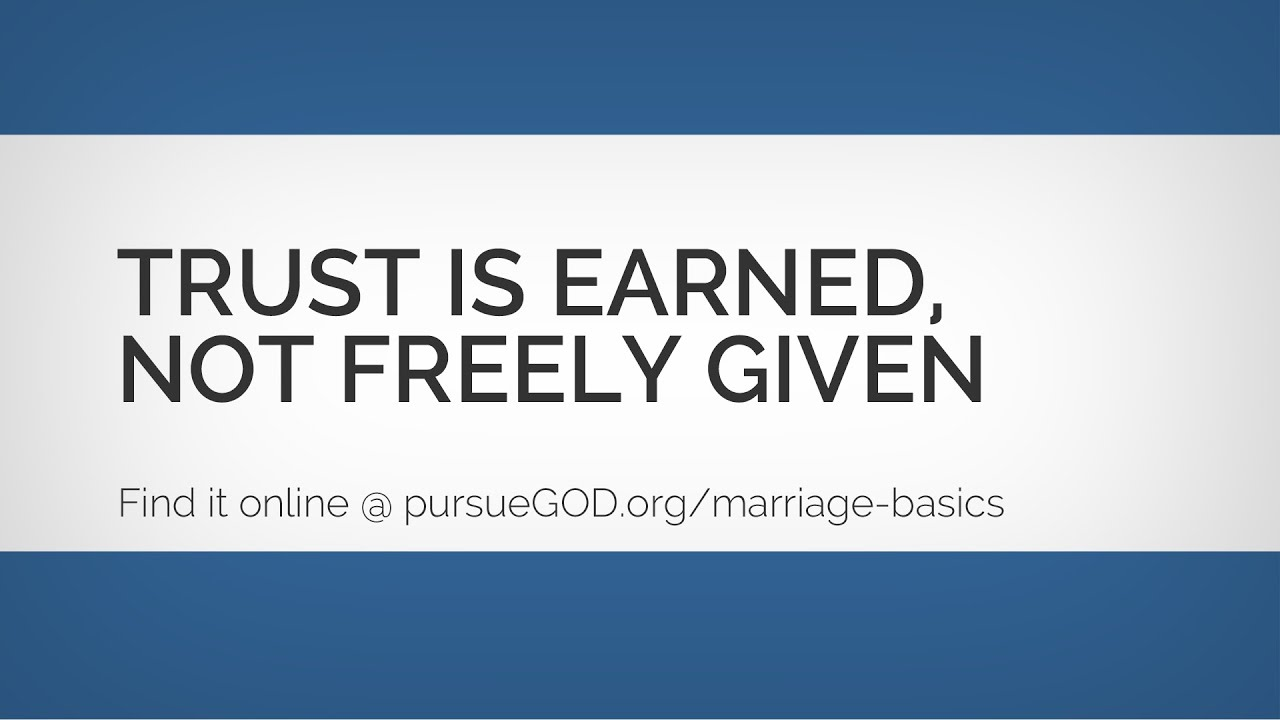 Marriage Basics 2 Trust Is Earned Youtube