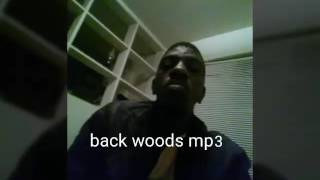 Tevin gates back woods mp3