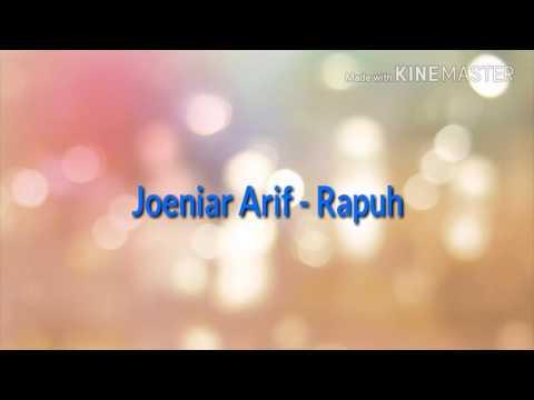 Joeniar Arif - Rapuh Lirik