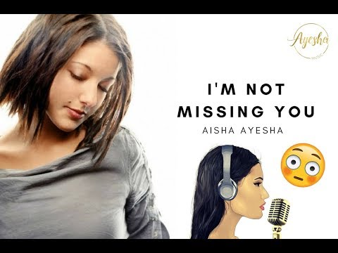 I'm Not Missing You - Stacie Orrico | Cover by AishaAyesha