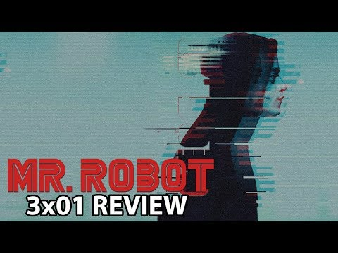 Mr Robot Season 3 Episode 1 'eps3.0_power-saver-mode.h' Review