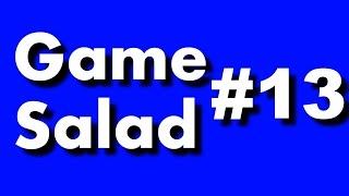 Game Salad #13 - Когда твой канал уже сдох