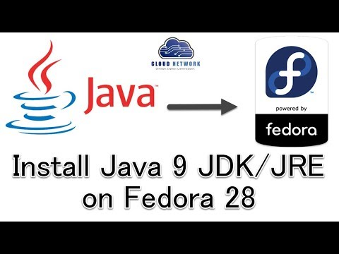 How to Install Java 9 JDK/JRE on Fedora 28 Workstation - YouTube