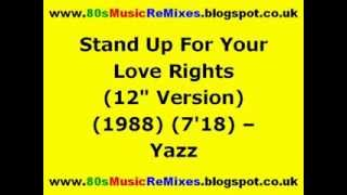 "Stand Up For Your Love Rights (12"" Version) - Yazz 