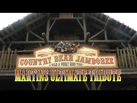 Country Bear Jamboree WDW   Martins Ultimate Tribute