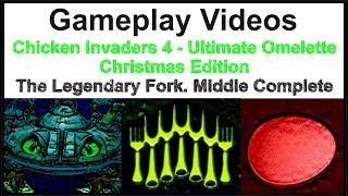 Chicken Invaders 4 - Ultimate Omelette Christmas Edition Middle Mode: The Legendary Fork.