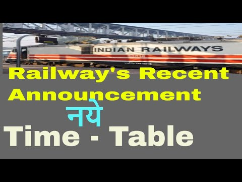 Indian Railway | New Time Table | Time Table Announcement | Train Time Table | Train Enquiry |