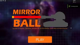 Roblox | Mirror Ball complete game tutorial! (SPOILER WARNING)