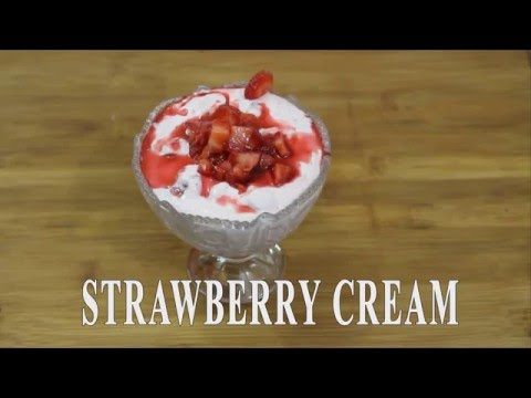 Strawberry Dessert  | Strawberry Cream Recipe - Sweet dish
