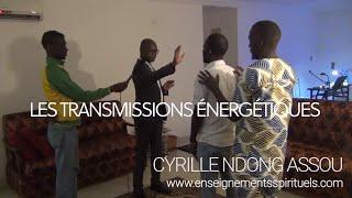 Les transmissions énergétiques (Cyrille Ndong Assou)