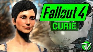 FALLOUT 4 Curie COMPANION Guide Everything You Need To Know About CURIE in Fallout 4