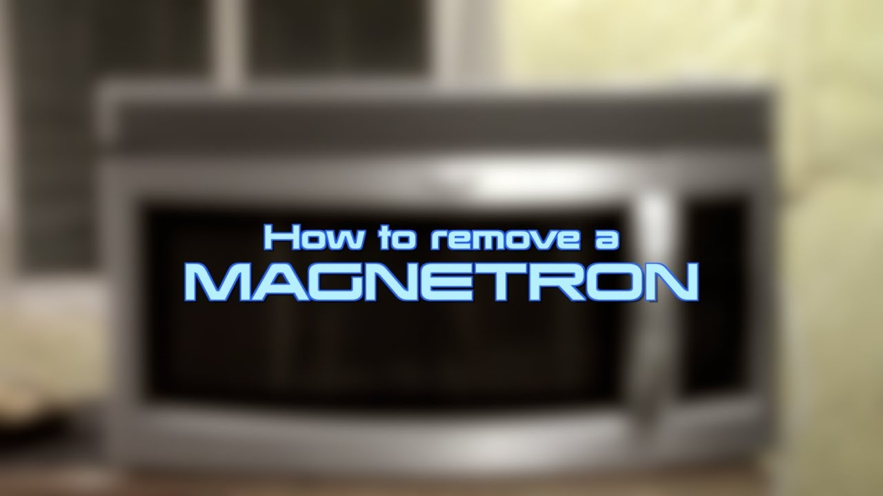 How To Remove A Magnetron Whirlpool Ge Microwave Oven